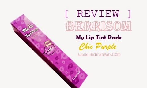 [REVIEW] Berrisom : Oops My Lip Tint Pack – Chic Purple*