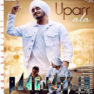 Uparr Ala by Amar Sandhu lyrics