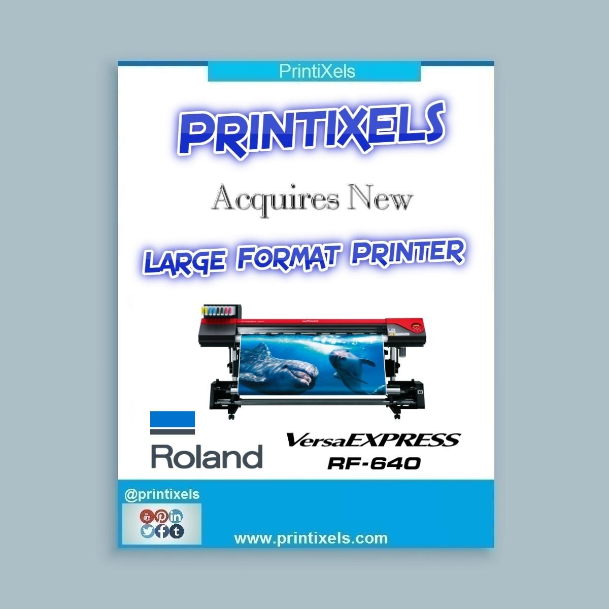 Printixels Acquires New Large Format Printer