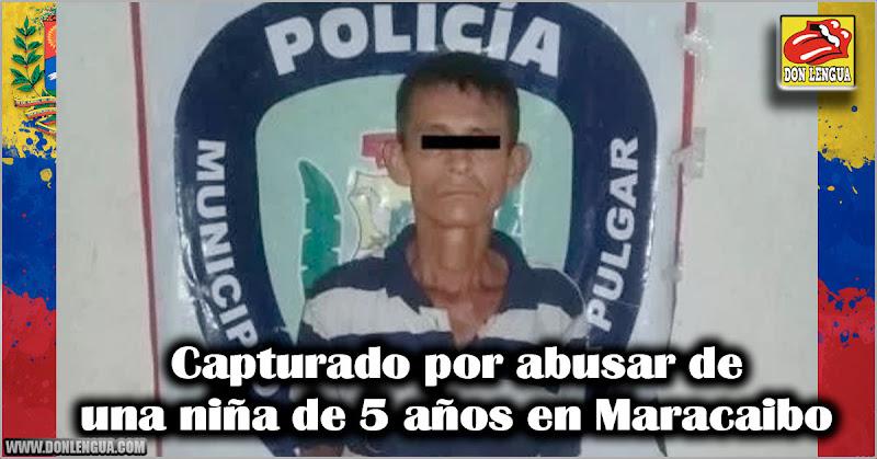 Capturado por abusar de una niña de 5 años en Maracaibo