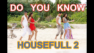 Do You Know Lyrics in Hindi from Housefull 2