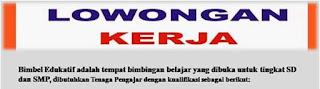 Lowongan Kerja di Padang Terbaru Tenaga Pengajar Bimbel Edukatif Januari 2018