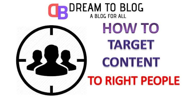 How to Target Your Content to the Right People