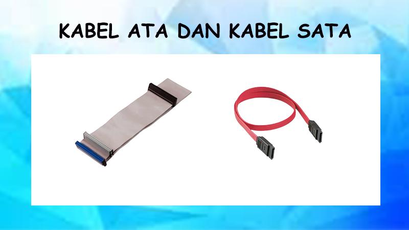 Apa itu Kabel ATA dan Kabel SATA? Simak Penjelasan Lengkapnya!