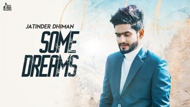 Some Dreams Lyrics - Jatinder Dhiman