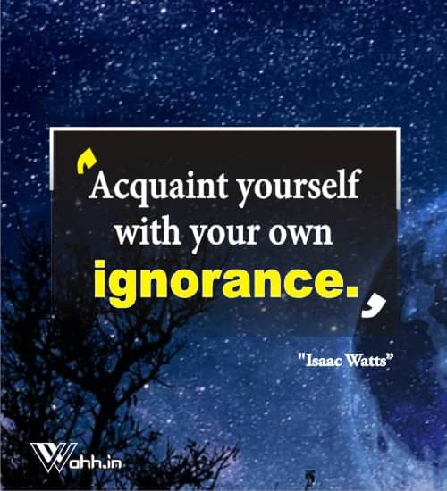 Isaac-Watts-ignorance-quotes