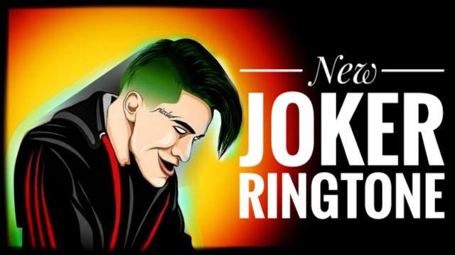 New Joker Ringtone BGM 🃏 creadles mix ringtone mp3