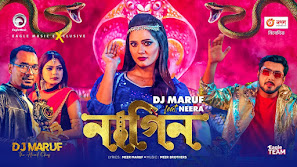 Nagin Song Lyrics (নাগিন) DJ Maruf | Neera