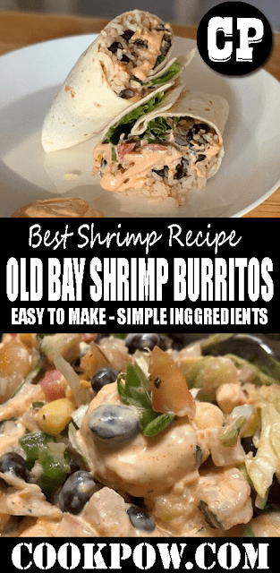OLD BAY #SHRIMP #BURRITOS