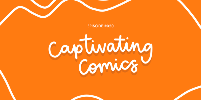 "[Hand Lettered Cover Art - ""Captivating Comics] Episode 20 of Rants and Reviews is now live. We're talking all about our favourite comics and graphic novels."