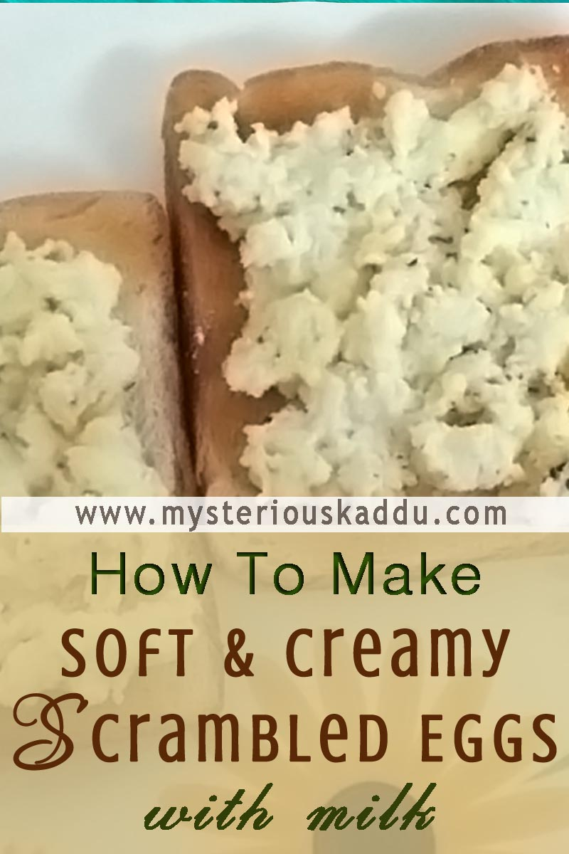 Soft And Creamy Scrambled Eggs Recipe | How To Make The Creamiest Scrambled Eggs With Milk