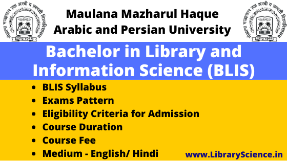 Bachelor of Library and Information Science (BLIS)