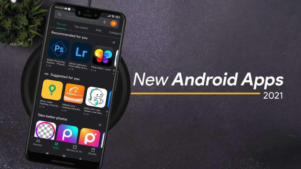 أفضل تطبيقات أندرويد 2021 للهاتف مفيدة وجديدة