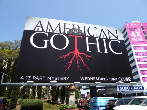 American Gothic series launch billboard