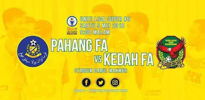 Live Streaming Pahang vs Kedah 5 Mei 2018 Liga Super