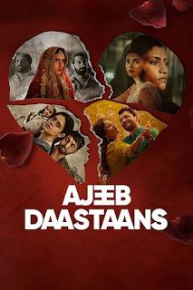 Download Ajeeb Daastaans (2021) Full Movie Hindi 480p 720p HD