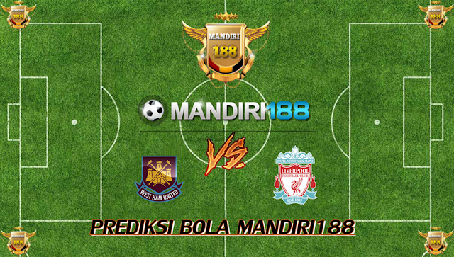 AGEN BOLA - Prediksi West Ham United vs Liverpool 5 November 2017