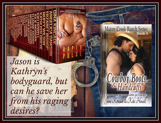 RAPID PULSE: Author Spotlight's Cowboy Boots & Handcuffs by @GinaKincade & @KikiHowell7