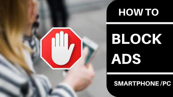 how to block ads to your smartphone