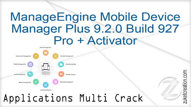 ManageEngine Mobile Device Manager Plus 9.2.0 Build 92786 Pro + Activator