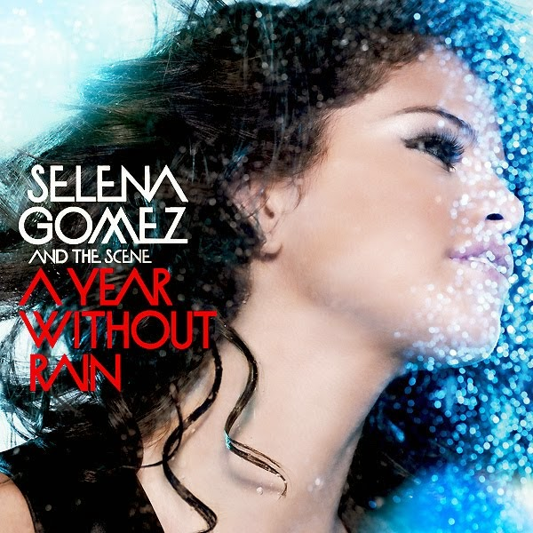 selena gomez a year without rain album download
