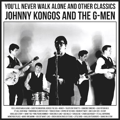 Johnny Kongos and The G-Men - You'll Never Walk Alone And Other Classics