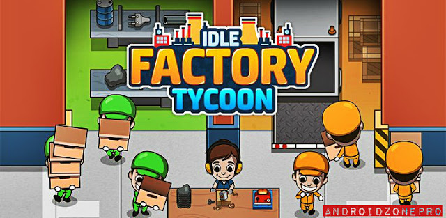 Télécharger Idle Factory Tycoon v1.60.0 Mod