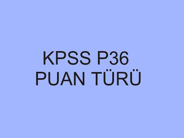 kpss p36 puan türü
