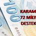 KARAMAN'A 72 MİLYONLUK DESTEK!