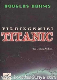 Douglas Adams - Yıldız Gemisi Titanic