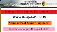 Mazagon Dock Limited Recruitment 2017– 30 Senior Engineer, Executive Trainee
