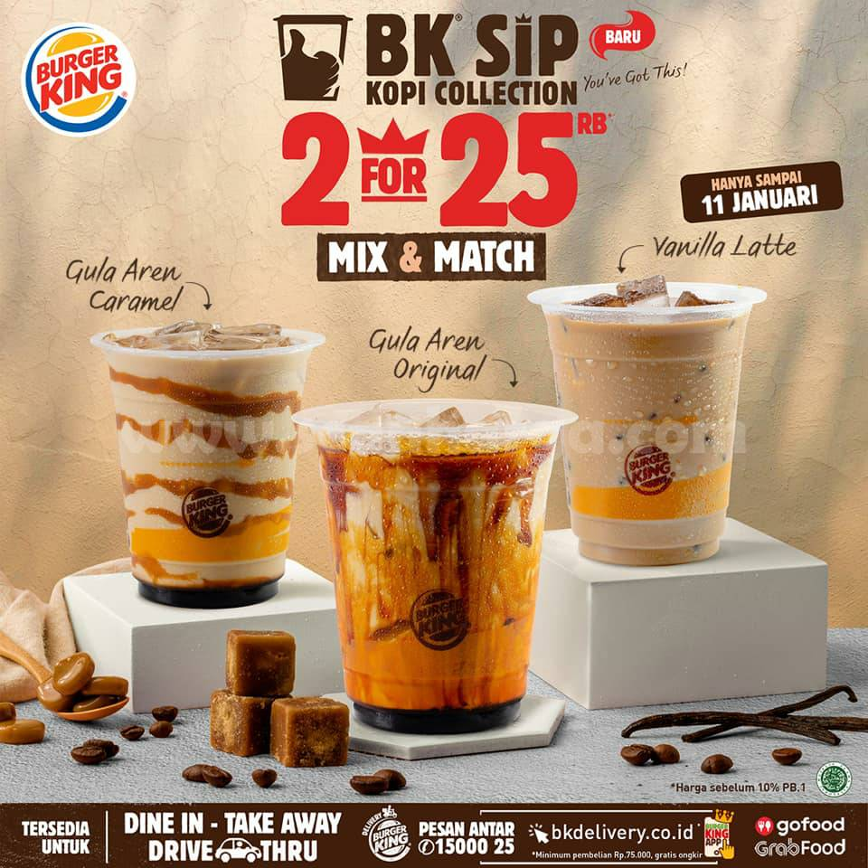 BURGER KING Promo BK Sip KOPI COLLECTION - Beli 2 Cuma Rp 25.000