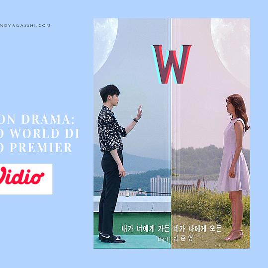 Nonton Drama Korea : W Two World di Vidio Premier