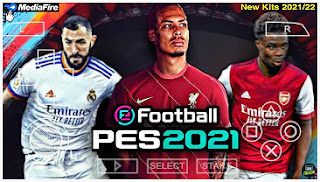 Download PES 2021 PPSSPP English Commentary New Kits 2021-22 & Best Graphics V2.2