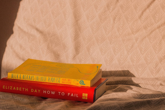 books how to fail by elizabeth day & nick & norahs infinite playlist by david levithan and rachel cohn