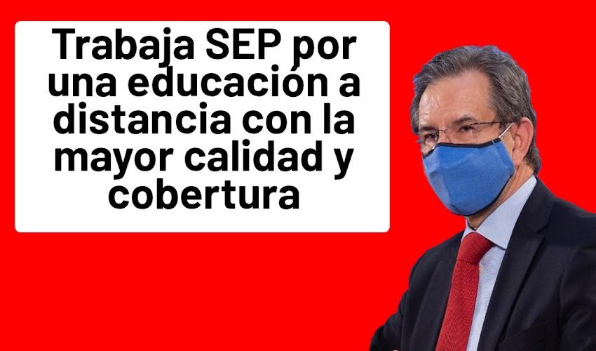 Boletín No. 210 Trabaja SEP por una educación a distancia con la mayor calidad y cobertura: Esteban Moctezuma Barragán