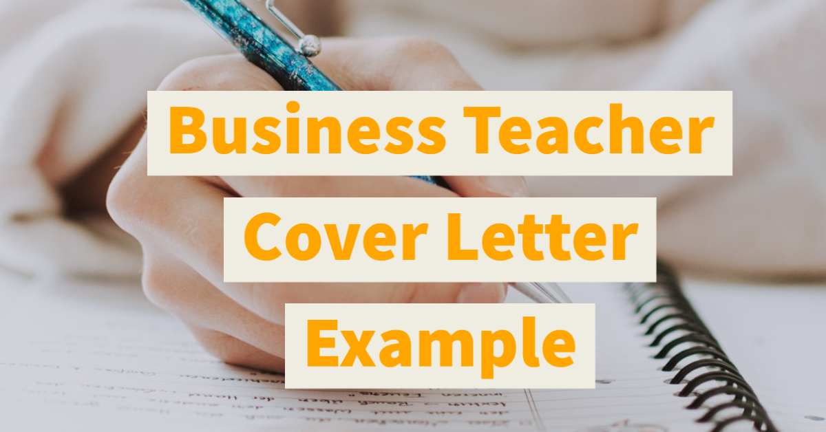 Business Teacher Cover Letter Example