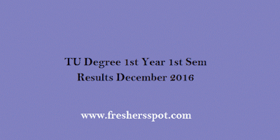 TU Degree 1st Year 1st Sem Results December 2016
