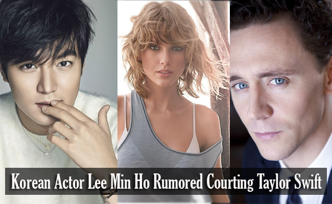 Korean Actor Lee Min Ho Rumored Courting Taylor Swift