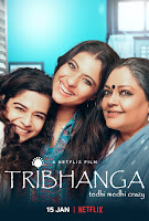 Tribhanga – Tedhi Medhi Crazy 2021 Hindi 720p HDRip