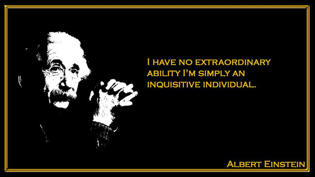 I have no extraordinary ability. I'm simply an inquisitive individual Albert Einstein quotes