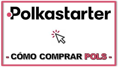 Cómo y Dónde Comprar POLKASTARTER (POLS) Tutorial Actualizado