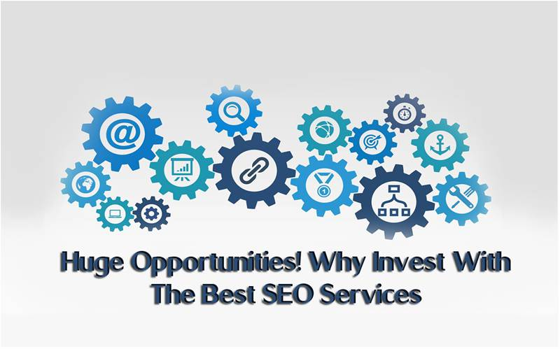 Why Invest With The Best SEO Services