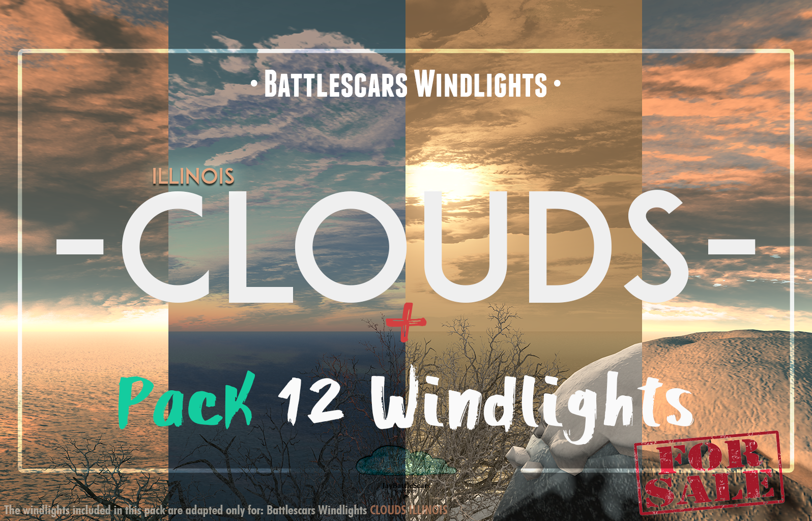 NEW RELEASE: BattleScars Windlights - CLOUDS - ILLINOIS 1.0 (PREMIUM)