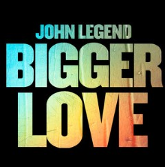 Baixar Musica Bigger Love - John Legend Mp3
