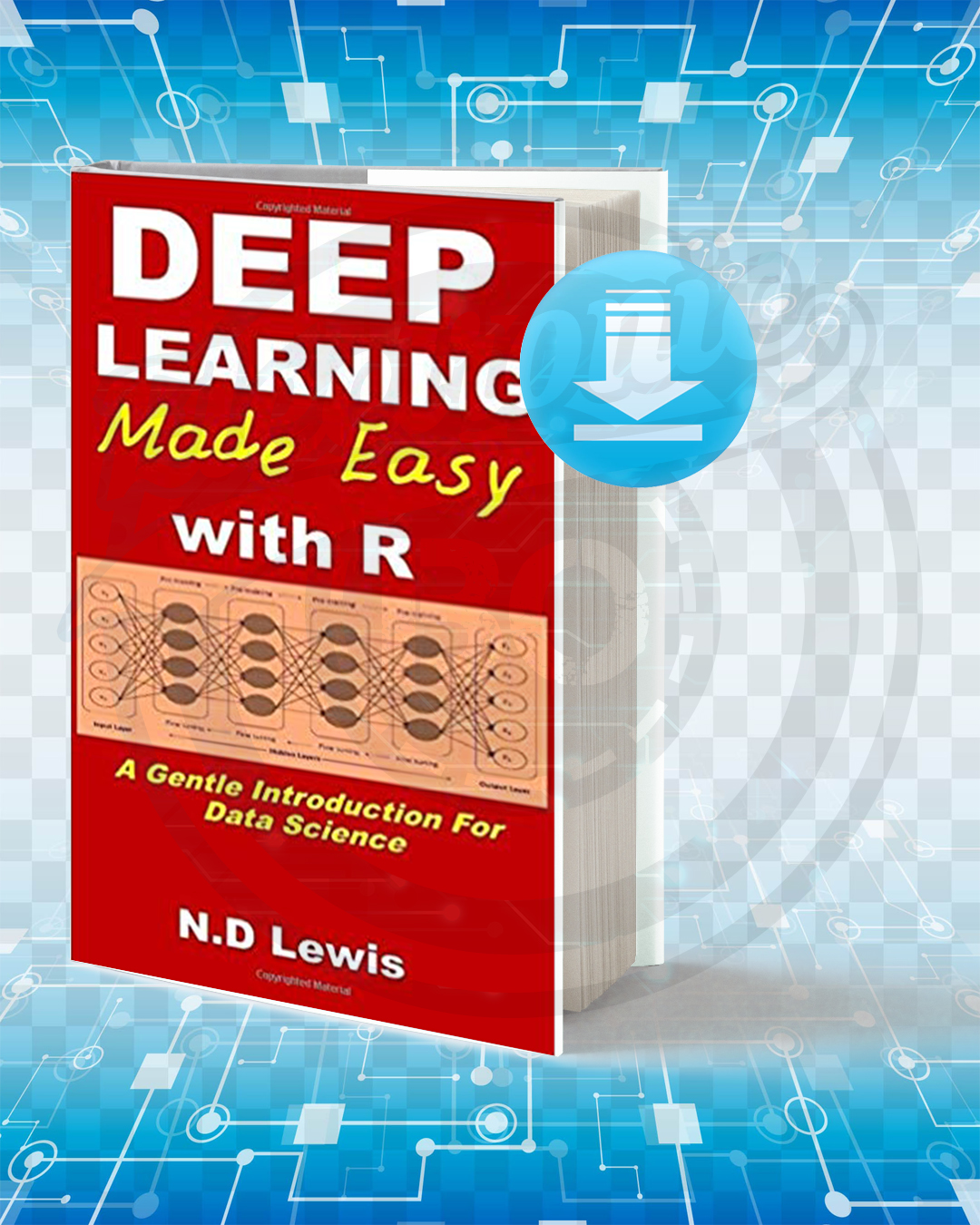 Free Book Deep Learning Made Easy with R pdf.