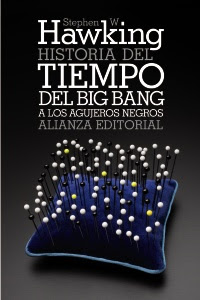 Historia del tiempo: del big bang a los agujeros negros / S. Hawking