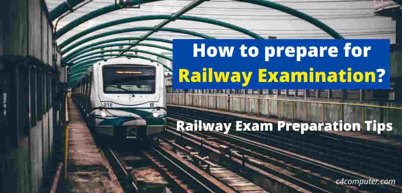 How to prepare for Railway Examination