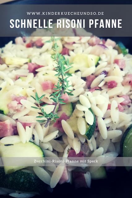Rezepte für Kinder: Risoni mit Zucchini und Speck