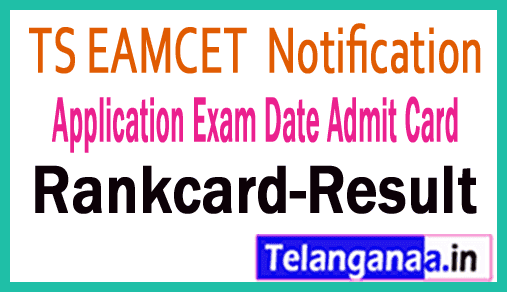 Telangana TS EAMCET 2019 Notification Application Exam Date Admit Card Result